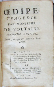 Voltaire's Oedipe (By Faman (Bibliothèque personnelle) [GFDL (http://www.gnu.org/copyleft/fdl.html) or CC BY-SA 3.0  (https://creativecommons.org/licenses/by-sa/3.0)], via Wikimedia Commons)